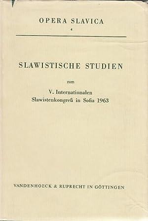 Slawistische Studien zum V. Internationalen Slawistenkongress in Sofia 1963. Opera Slavica, Bd. 4.:...