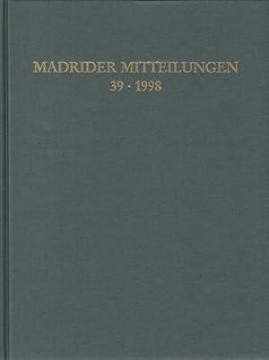 Madrider Mitteilungen. Band 39 - 1998. Deutsches: Deutsches Archäologisches Institut,