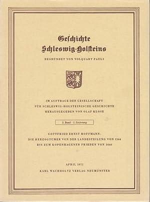 Geschichte Schleswig-Holsteins. 5. Band, Lieferung 1 bis 4. Gottfried Ernst Hoffmann: Die ...