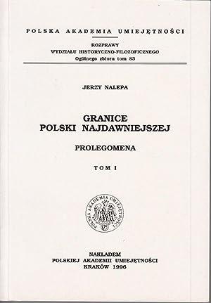 Granice Polski najdawniejszej. Prolegomena, Tom 1. Granica: Nalepa, Jerzy: