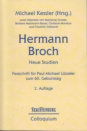Hermann Broch - Neue Studien. Festschrift für: Kessler, Michael [Hrsg.],