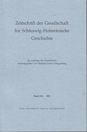 Zeitschrift der Gesellschaft für Schleswig-Holsteinische Geschichte. Band 116 - 1991. Im Auftrage der Gesellschaft herausgegeben von Wolfgang Prange.