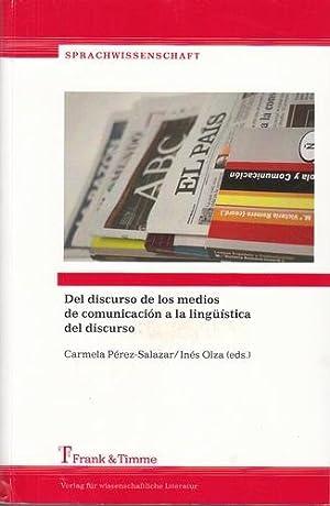 Del discurso de los medios de comunicacion a la lingüística del discurso. Estudios en ...