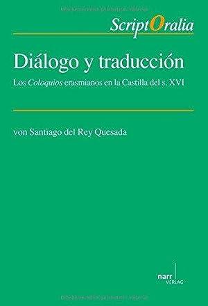 Diálogo y traducción - Los Coloquios erasmianos: del Rey Quesada,
