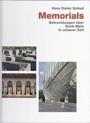 Memorials. Betrachtungen über Denk-Male in unserer Zeit.: Schaal, Hans Dieter: