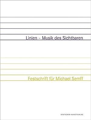 Linien - Musik des Sichtbaren. Festschrift für: Zeitler, Kurt [Hrsg.]: