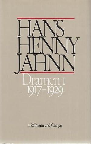 Hans Henny Jahnn - Werke in Einzelbänden. Dramen I (1917-1929): Dramen, Dramatische Versuche, ...