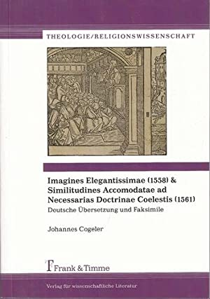 """Imagines Elegantissimae - """"Erleuchtete Bilder, die in die christliche Lehre viel Licht bringen..."""