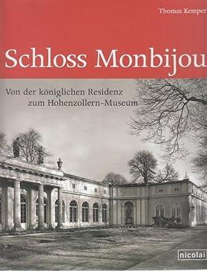 Schloss Monbijou - Von der königlichen Residenz: Kemper, Thomas: