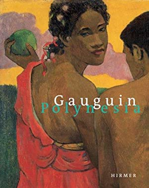 """Gauguin Polynesia. Paul Gauguin. [On the occasion of the Exhibition """"Gauguin Polynesia"""" ..."""