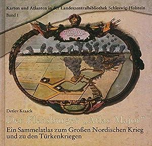"""Der Flensburger """"Atlas Major"""" - Ein Sammelatlas: Kraack, Detlev:"""