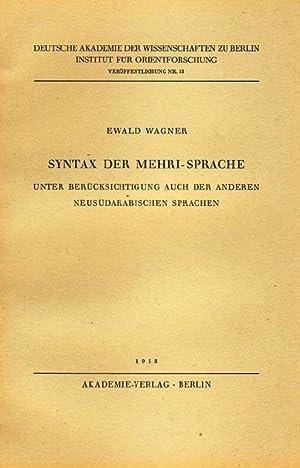 Syntax der Mehri-Sprache. Unter Berücksichtigung auch der anderen neusüdarabischen ...