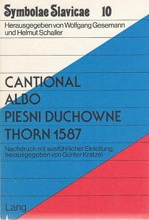 Cantional Albo Piesni Duchowne Thorn 1587. Symbolae Slavicae, Band 10.: Kratzel, Gunter, Wolfgang ...