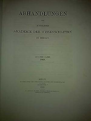 Abhandlungen der Königlichen Akademie der Wissenschaften zu Berlin. Aus dem Jahre 1868.: v. ...