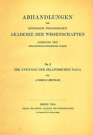 Die Anfänge der isländischen Saga. Abhandlungen der Königlich Preussischen Akademie ...