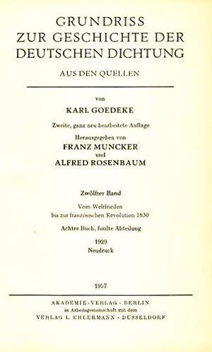 Vom Weltfrieden bis zur französischen Revolution 1830. Grundriss zur Geschichte der deutschen ...