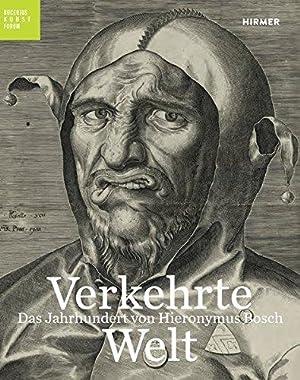 Verkehrte Welt - Das Jahrhundert von Hieronymus: Kaiser, Franz W.