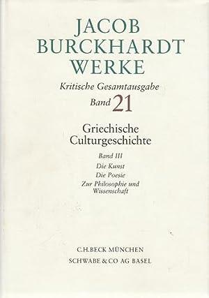 Jacob Burckhardt Werke - Griechische Culturgeschichte. Band: BURCKHARDT, Jacob: