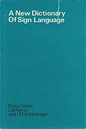 A New Dictionary of Sign Language: Employing the Eschkol-Wachmann Movement Notation System. Appro...