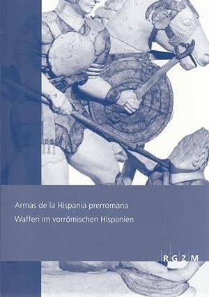Armas de la Hispania prerromana: Actas del: Graells i Fabregat,