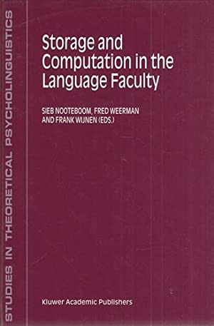 Storage and Computation in the Language Faculty. (Studies in Theoretical Psycholinguistics).