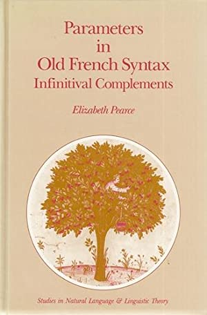 Parameters in Old French Syntax: Infinitival Complements. Studies in Natural Language and Linguis...