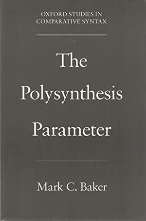 The Polysynthesis Parameter. Oxford Studies in Comparative Syntax.