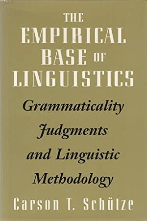 The Empirical Base of Linguistics: Grammaticality Judgments and Linguistic Methodology.