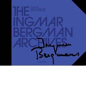 The Ingmar Bergman Archives. Mit DVD.: Duncan, Paul and
