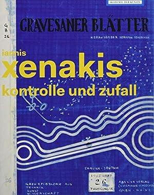 Kontrolle und Zufall - Iannis Xenakis.: Lammert, Angela und