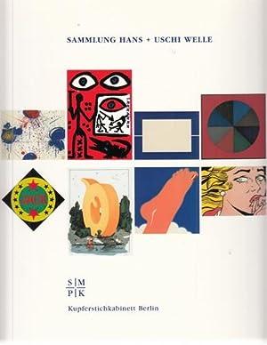 Sammlung Hans + Uschi Welle. Eine Schenkung: Kupferstichkabinett Berlin (Hg.):