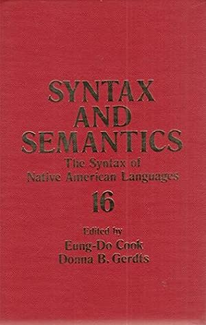 Syntax and Semantics. Volume 16: The Syntax of Native American Languages.