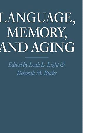 Language, Memory, and Aging.