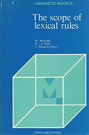 The Scope of Lexical Rules. H. v. d. Hulst, T Hoekstra.