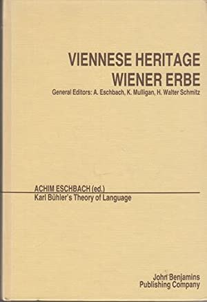 Karl Bühler's Theory of Language. Proceedings of the Conference Held at Kirchberg, August 26, 198...