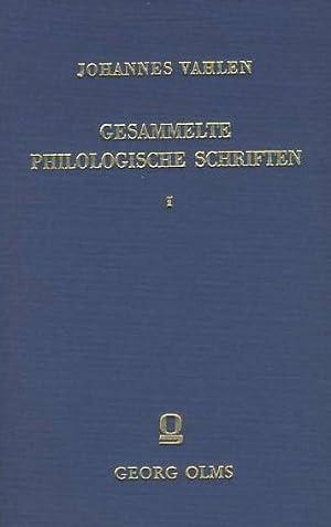 Gesammelte philologische Schriften. 2 (zwei) Bände. Leipzig und Berlin 1911-23. Reprint: ...