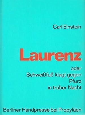 Laurenz oder Schweissfuss klagt gegen Pfurz in trüber Nacht. Herausgegeben und mit einem Nachw...