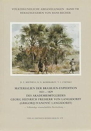 Materialien der Brasilien-Expedition 1821-1829 des Akademiemitgliedes Georg Heinrich Freiherr von ...