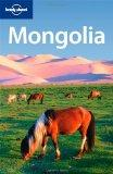 Lonely Planet Mongolia.: Kohn, Michael: