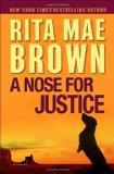 A Nose for Justice. A Novel