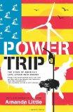 Power Trip. The Story of America's Love Affair with Energy.