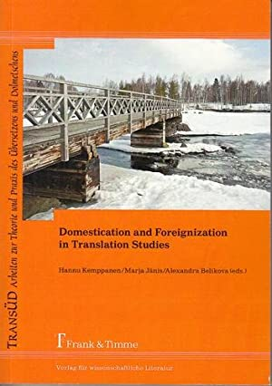 Domestication and foreignization in translation studies. TransÜD, Band 46.