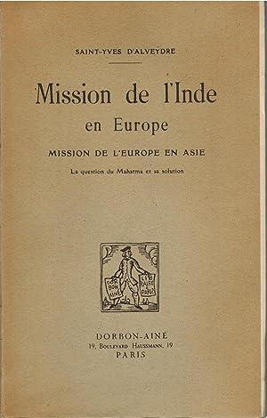 Mission de l'Inde en Europe Mission de: SAINT-YVES D'ALVEYDRE
