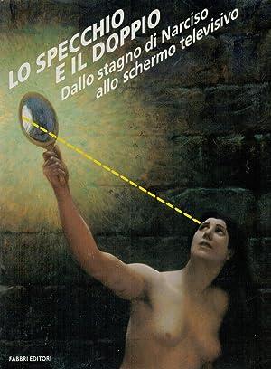 Lo Specchio e il doppio - dallo: Collectif [Catalogue exposition]