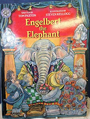 Engelbert the Elephant *SIGNED by Kellogg): Paxton, Tom