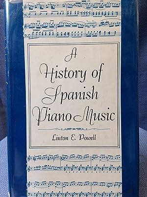 A History of Spanish Piano Music: Powell, Linton E.