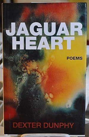 Jaguar Heart: Poems: Dunphy, Dexter