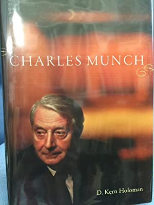 Charles Munch *SIGNED*: Holoman, Kern D.