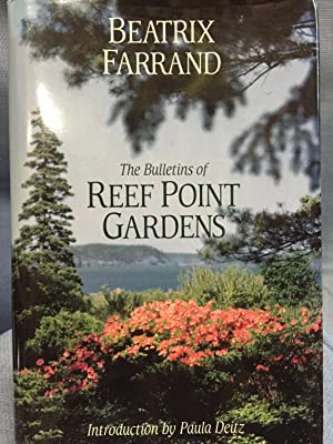 The Bulletins of Reef Point Gardens: Farrand, Beatrix