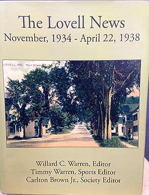 The Lovell News November, 1934--Aprill 22, 1938 *SIGNED*: Warren, Willard C., Timmy Warren, Carlton...